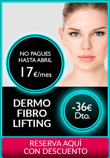 Dermo Fibro Lifting Segundas Rebajas 2018