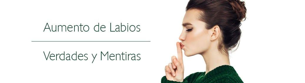 verdades y mentiras sobre el aumento de labios
